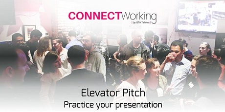 CONNECTWorking February 4th, 2020 - Elevator Pitch tickets