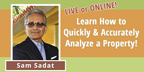 Learn How to Quickly and Accurately Analyze a Property! tickets