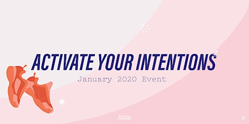 Activate Your Intention