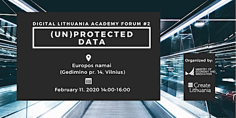 Digital Lithuania Academy Forum: (Un)protected data tickets
