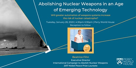 Abolishing Nuclear Weapons in an Age of Emerging Technology tickets