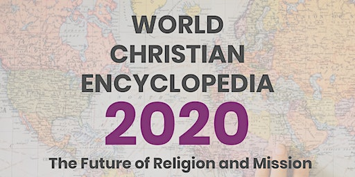 World Christian Encyclopedia and the Future of Religion & Mission