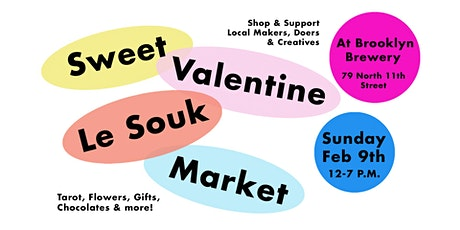 Sweet Valentine Le Souk Market tickets