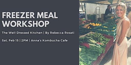 Freezer Meal Workshop at Anna's Kombucha Cafe