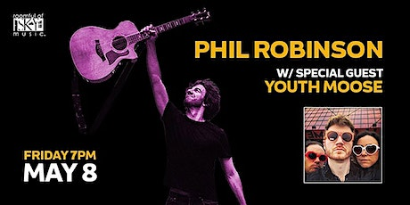 PHIL ROBINSON'S BIRTHDAY SHOW: Phil Robinson & Friends, w/Youth Moose tickets