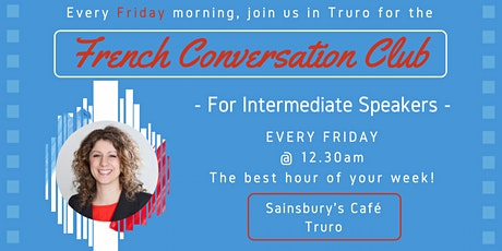 French Fun Conversation Club TRURO (Intermediate Speakers) tickets