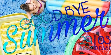 Good Bye Summer ingressos