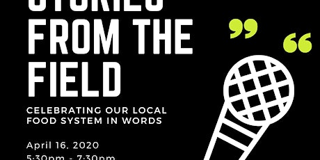 Stories from the Field: Celebrating our Food System in Words tickets