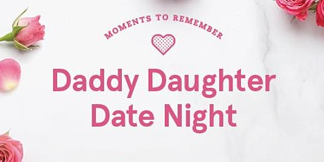 Daddy Daughter Date Night 2020 - Covington tickets