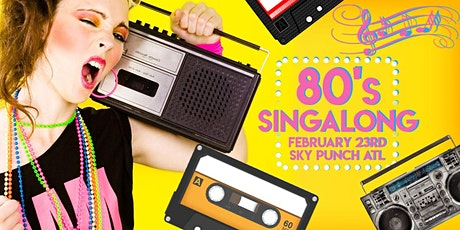 80's Singalong tickets