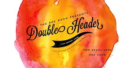 Double Header tickets