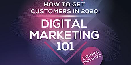 How to get Customers in 2020! Digital Marketing 101 BIZ MIXER tickets