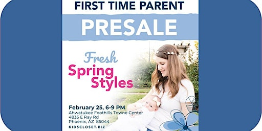 Kid's Closet - Ahwatukee/Chandler - 6pm Pre-sale - Feb 25
