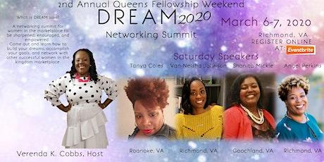 DREAM 2020 2nd Annual Queens Fellowship Weekend  tickets