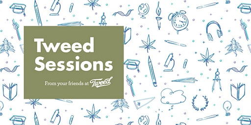 Tweed Sessions: CBD and You @ Tweed 2nd Ave