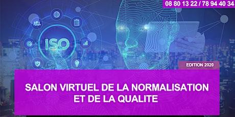 SALON VIRTUEL DE LA NORMALISATION ET DE LA QUALITÉ - Edition 2020 tickets