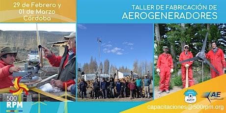 Taller de Fabricación de Aerogeneradores Córdoba / Marzo 2020 entradas