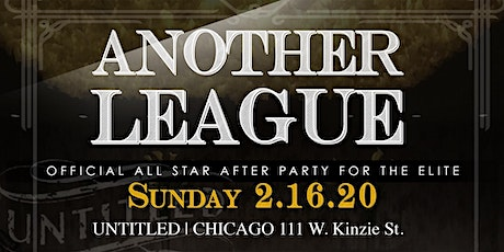 Another League: The Official All Star Party For The Elite tickets