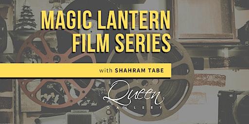 Magic Lantern Film Series