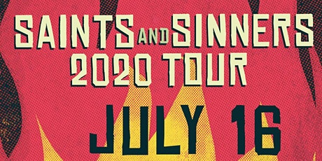 Saints and Sinners Tour 2020 tickets