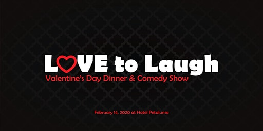 Love to Laugh - Valentine's Day Dinner & Comedy Show