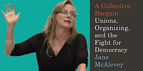 Book Talk with Jane McAlevey tickets