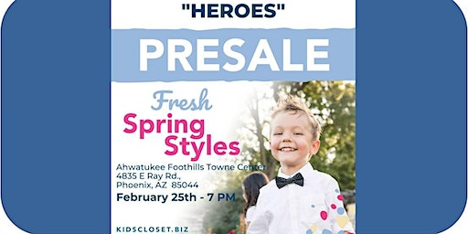Kid's Closet - Ahwatukee/Chandler - 7pm Pre-sale - Feb. 25th