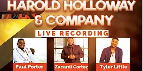 Harold Holloway & Company Live Recording tickets