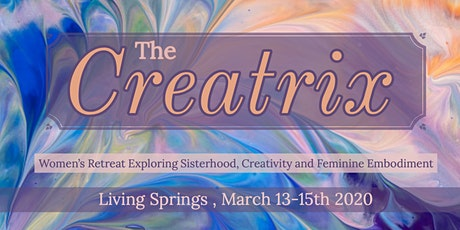 The Creatrix: Women's Retreat tickets