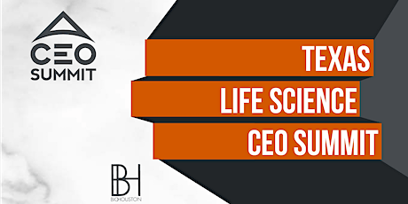 2020 Texas Life Science CEO Summit - NEW DATE tickets