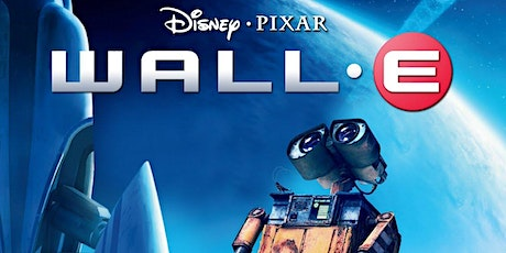 Celebrate Earth Day with Wall-E (2008) tickets