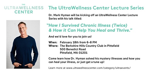 The UltraWellness Center Lecture Series: Featuring Dr. Mark Hyman