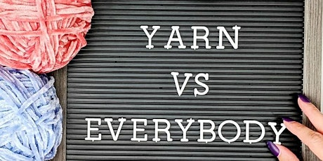 Yarn Vs. Everybody Stash and Social tickets