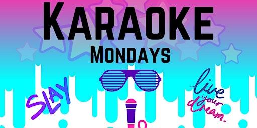 Karaoke Mondays!