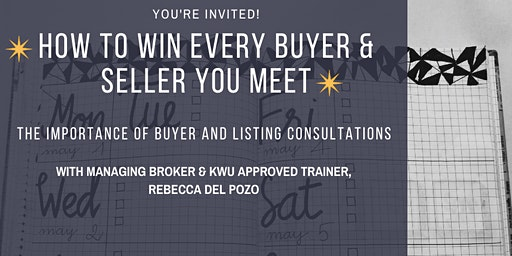 How to Win Every Buyer and Seller You Meet