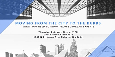Moving From the City to The Burbs: What you Need to Know tickets