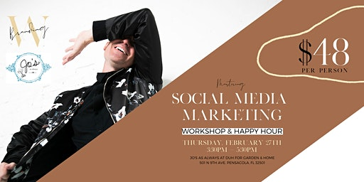 Mastering Social Media Marketing Workshop & Happy Hour