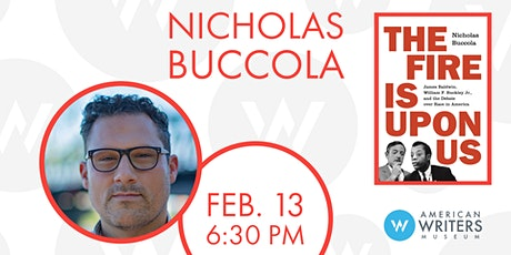 Nicholas Buccola: The Fire Is Upon Us tickets
