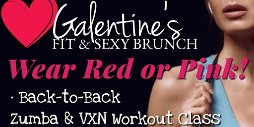 First Annual Galentine's Sexy & Fit Brunch