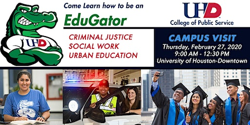 UH-Downtown Criminal Justice, Social Work and Urban Education Open House