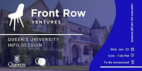 Front Row Ventures x Queen's University - Info Session tickets