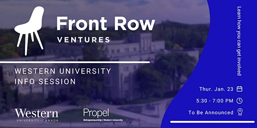 Front Row Ventures x Western University - Info Session