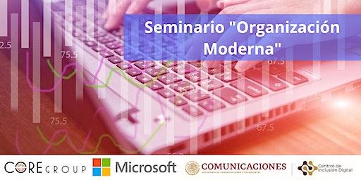 """Seminario """"Organización Moderna"""""""
