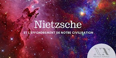 Nietzsche et l'effondrement de notre civilisation tickets