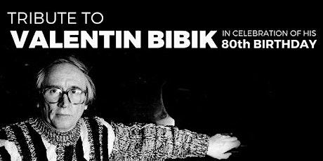 Valentin Bibik: A Tribute To 80th Birthday tickets