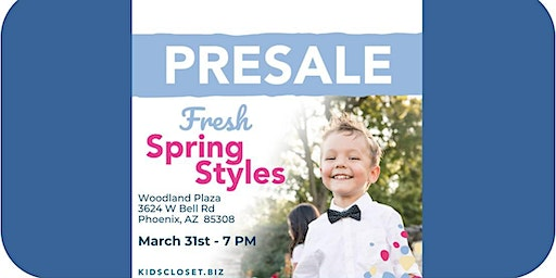 Kid's Closet - N Phoenix - 7pm Pre-sale - March 31st