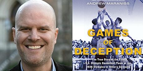 Meet Andrew Maraniss, author of Games of Deception billets