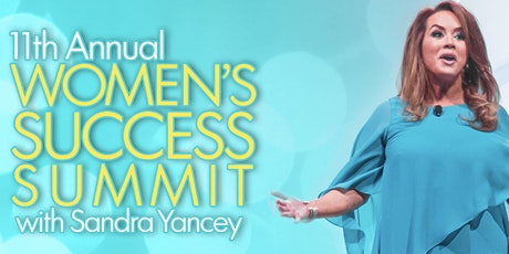 11th Annual Women's Summit with Sandra Yancey tickets