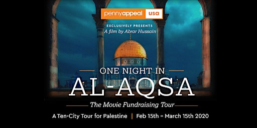 [SOLD-OUT] One Night in Al-Aqsa Movie | Boston