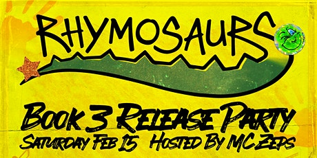 Rhymosaurs: Book 3 Release Party at Hella Positive tickets